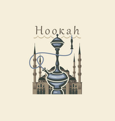 banner with a hookah against a building vector image