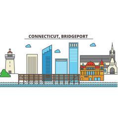 Connecticut bridgeportcity skyline architecture vector
