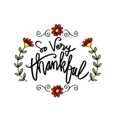 So very thankful greeting card vector