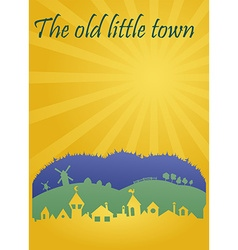 The old little town vector image