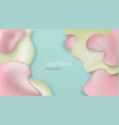 liquid background design fluid gradient shapes vector image