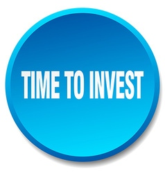time to invest blue round flat isolated push vector image