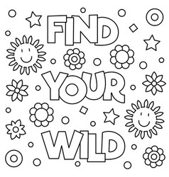 Find your wild coloring page vector