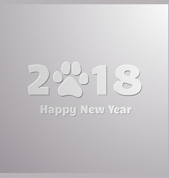 happy new year 2018 lettering with dog paw vector image