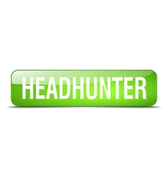 Headhunter green square 3d realistic isolated web vector