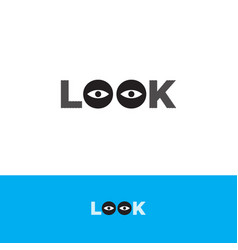 Look logo letters form two eyes observation vector