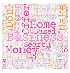Home Business How to Find One That Works text vector image vector image