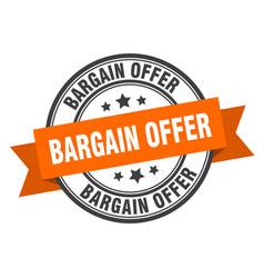 bargain offer label offerround band sign vector image