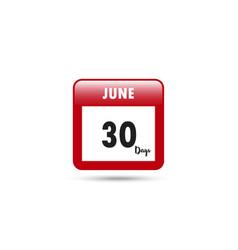 Calendar icon 30 days in june vector