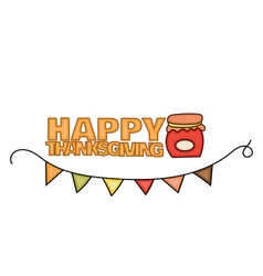 Happy Thanksgiving Day banner sign with a jar of vector image vector image