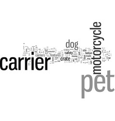 How to choose a motorcycle pet carrier vector