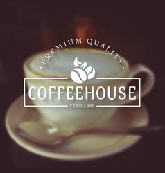 coffee house logos on blurred background vector image