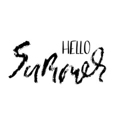 hello summer hand drawn lettering for your design vector image