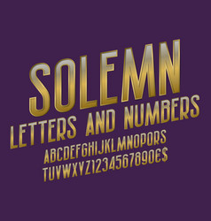 Solemn alphabet with numbers and currency signs vector