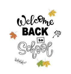 welcome back to school lettering phrase vector image