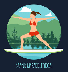 woman doing stand up paddling yoga on paddle board vector image