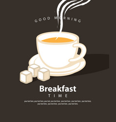banner for breakfast time with a cup of hot drink vector image