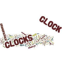 The origin of grandfather clocks text background vector