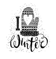 I love winter text and knitted woolen mitten with vector image