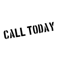 Call today rubber stamp vector