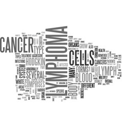 what is lymphoma text word cloud concept vector image vector image