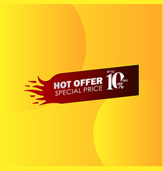 Discount up to 10 off hot offer special price vector