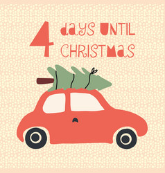 four days until christmas vector image