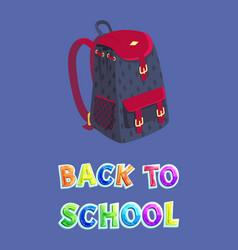 Back to school bag for schoolchildren promo poster vector