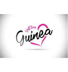 guinea i just love word text with handwritten vector image