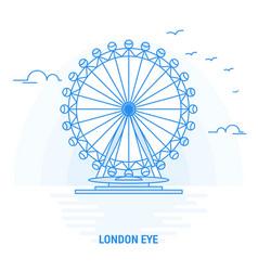 London eye blue landmark creative background and vector