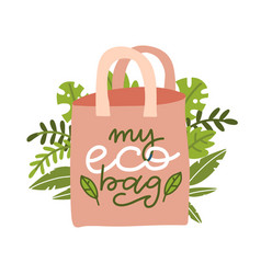 reusable bag with leaves image with lettering vector image