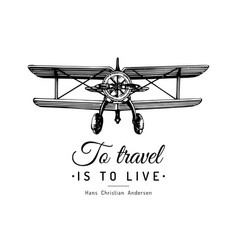 To travel is to live typographic inspirational vector
