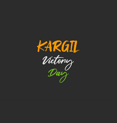 Kargil victory day 26th july typography vector