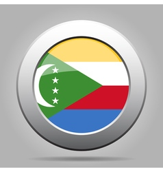 Flag of comoros shiny metal gray round button vector