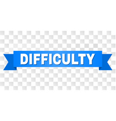 Blue ribbon with difficulty title vector