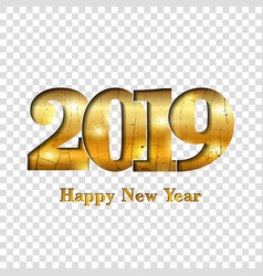 Happy new year card gold number 2019 golden crack vector