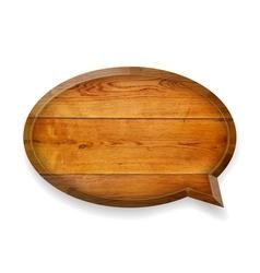 Realistic wooden talk bubble vector