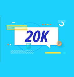 20 k followers in design banner template vector image