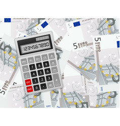 calculator on five euro background vector image