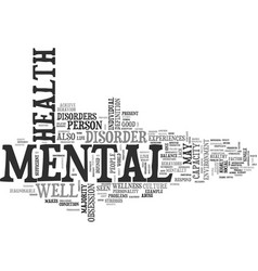 What is mental health text word cloud concept vector