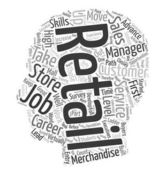 Entry Level Retail Jobs Lead to Lucrative Careers vector image vector image
