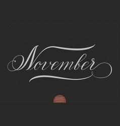 Hand drawn lettering november vector