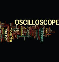 The oscilloscopes text background word cloud vector