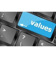 Values sign button on keyboard with soft focus vector image