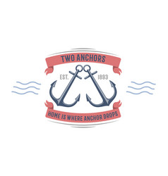anchor nautical and marine sailing themed label vector image