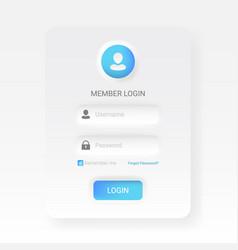 member login menu in neomorphic or neomorphism vector image