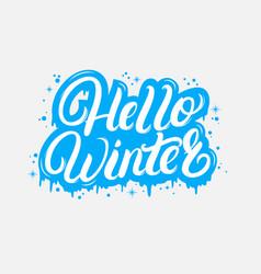 hello winter hand written lettering quote vector image vector image