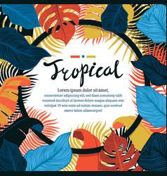 Tropical vivid leaf frame design summer tropical vector