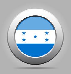 flag of honduras shiny metal gray round button vector image vector image