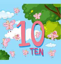 counting to the number 10 with butterflies vector image